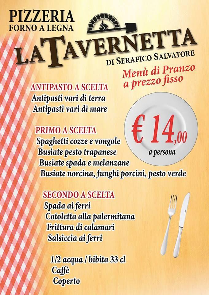 Pizzeria la tavernetta menu di pranzo a prezzo fisso a - Menu per ospiti a pranzo ...