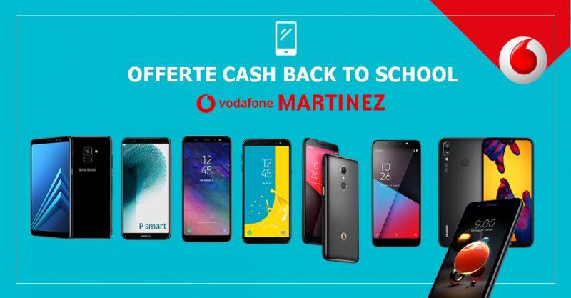 offerta smartphone vodafone settembre 2018 - vodafone store martinez