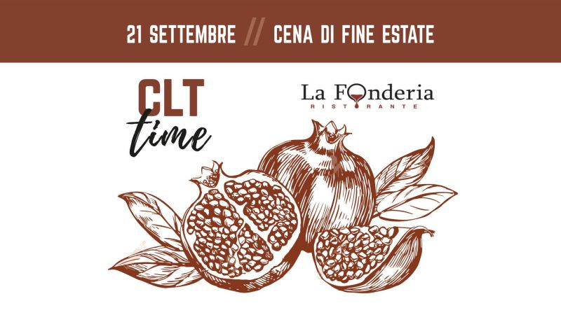 offerta cena di fine estate clt - evento 21 settembre la fonderia circolo dei lavoratori