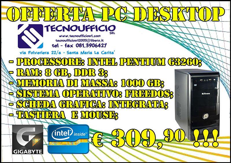 Offerta  PC assemblato  mese di maggio2016