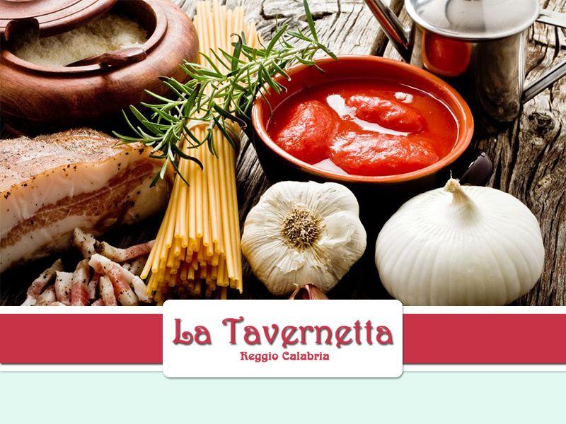 Offerta Piatti Cucina Tipica Calabrese - Promozione Specialità Cucina Calabrese - La Tavernetta