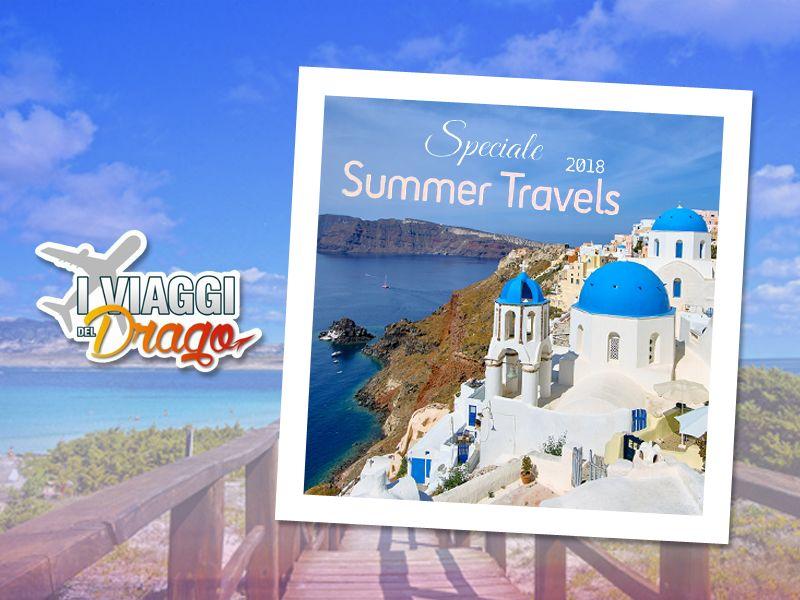 offerta prenotazione vacanze estive 2018 - promozione viaggi del drago estate 2018
