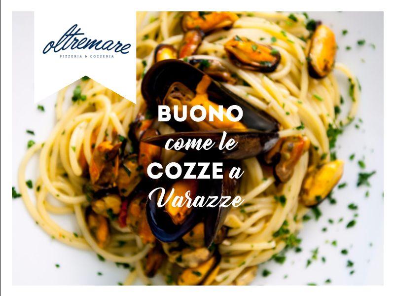 Le cozze sono la specialità del ristorante e pizzeria Oltremare di Varazze,in Corso Colombo 50!