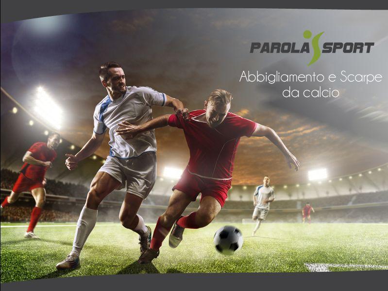 Offerta abbigliamento da calcio Calcio - Promozione scarpe da calcio a cuneo - Parolasport srl