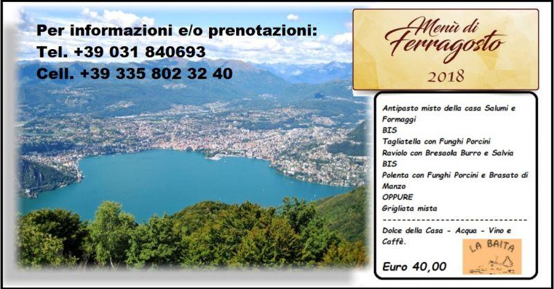 RISTORANTE LA BAITA Offerta menù di ferragosto in montagna vicino a Como Lanzo d'Intelvi
