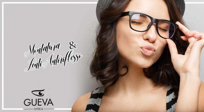Offerta Servizio montatura occhiali da vista - Occasione lenti antiriflesso consulenza gratuita