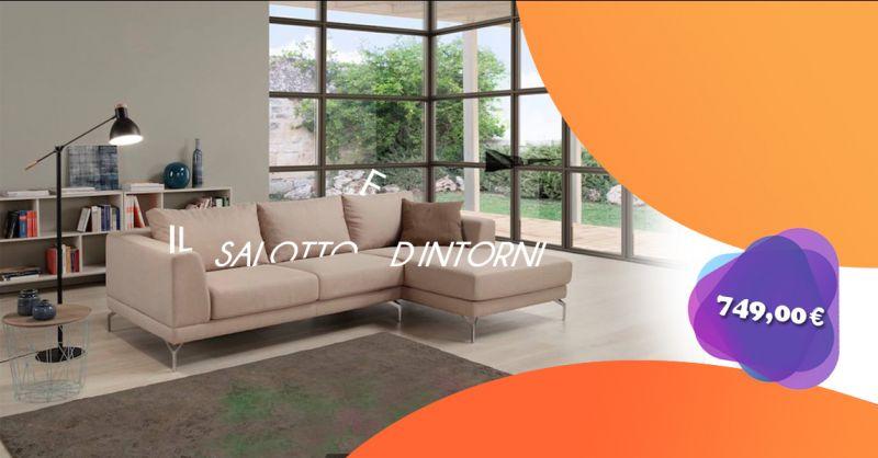 Offerta vendita divano prezzi shock a Salerno e provincia - Il Salotto e d'intorni arredamenti