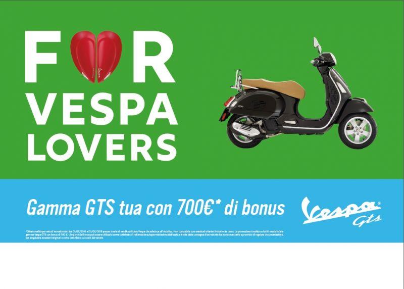 PROMO VESPA GTS TUA CON 700? DI BONUS!