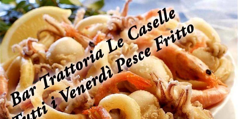 offerta Bar Trattoria Le Caselle frittura di pesce - occasione frittura di mare pesce fritto