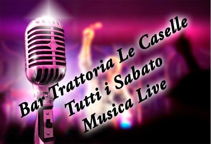 offerta aperitivo e cena con Musica Live - occasione Bar Trattoria Le Caselle serata musicale