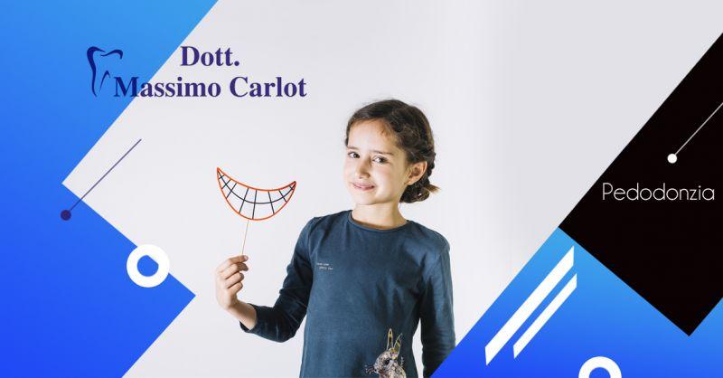 Offerta servizio pedodonzia per bambini a Castelfranco Veneto - Dott.Massimo Carlot