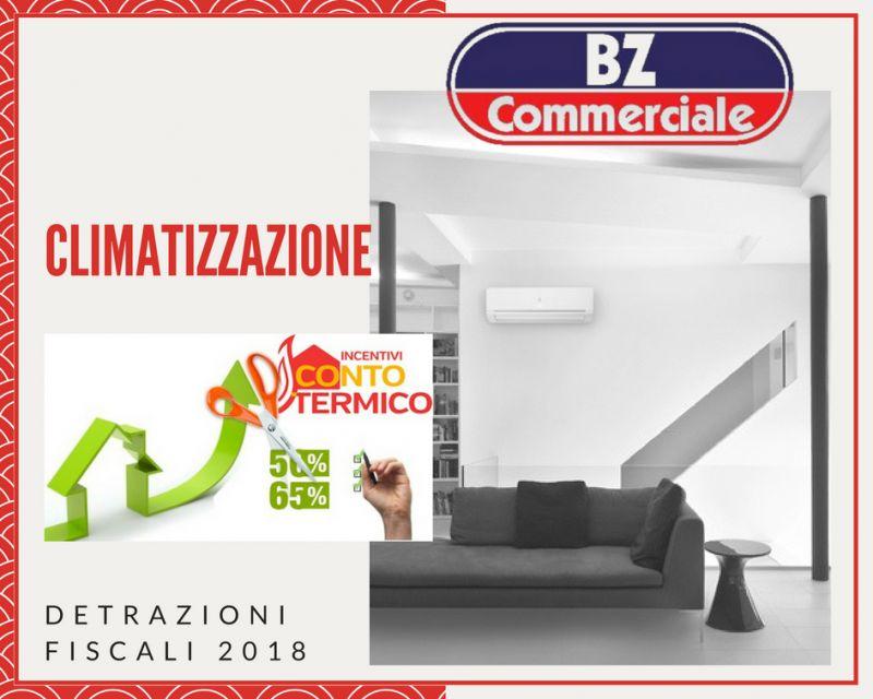 BZ Commerciale detrazioni fiscali e incentivi acquisto e installazione impianto climatizzazione
