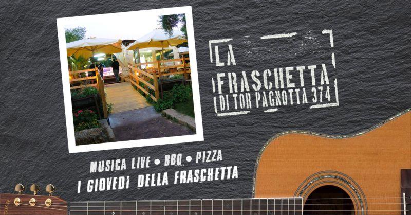 offerta serate musica live roma sud fraschetta tor pagnotta - musica live luglio 2018