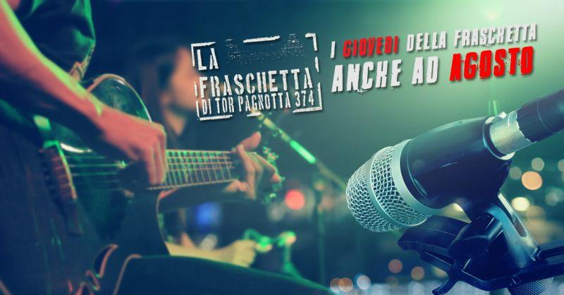 offerta musica live bar fraschetta tor pagnotta - occasione giovedì musica alla fraschetta