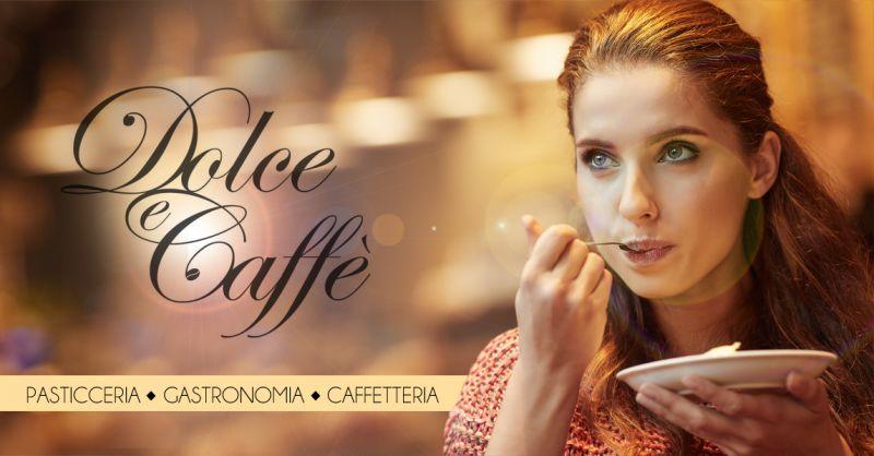 Offerta realizzazione dolci artigianali per compleanni ed eventi a Salerno - Dolce & Caffe'