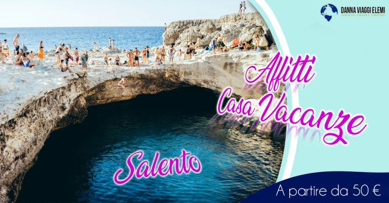 Offerta servizio professionale affitta casa vacanze nel Salento agenzia viaggi - D'anna Viaggi