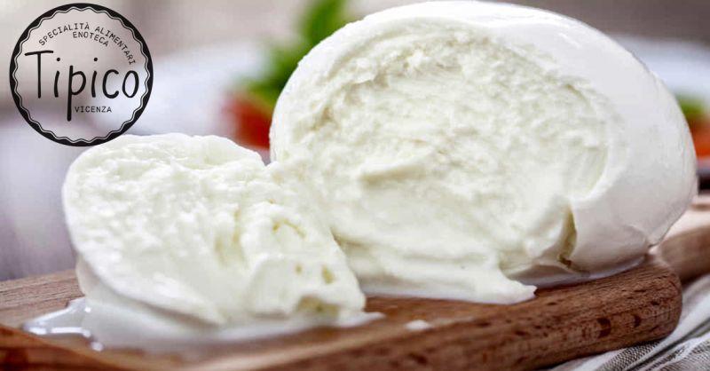 offerta mozzarella di bufala doc vicenza - occasione vendita tipica mozzarella Salento Vicenza
