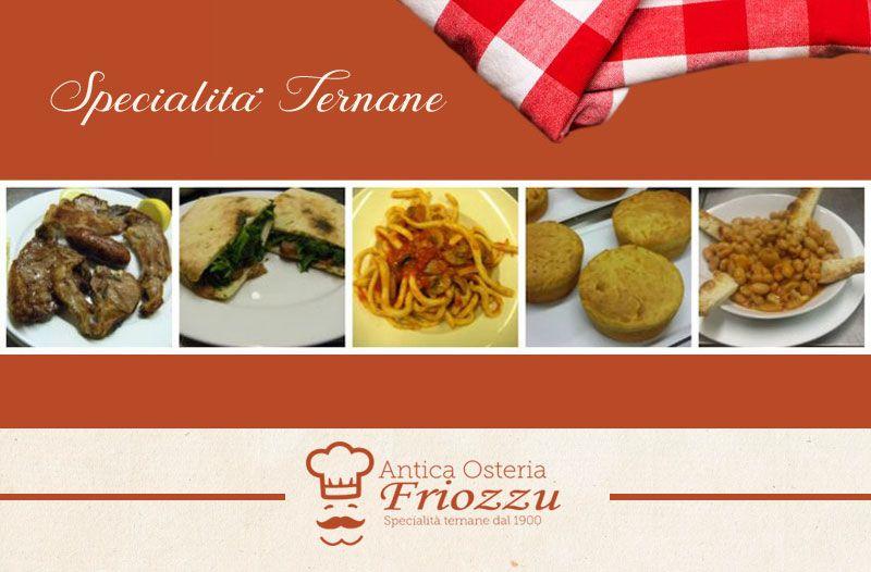 Offerta cucina tipica ternana - promozione specialita ternane - antica osteria friozzu