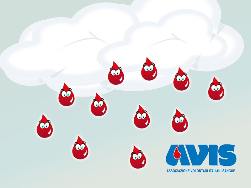 Non aspettare che cadano dal cielo Diventa Donatore di Sangue - Avis Provinciale di Terni