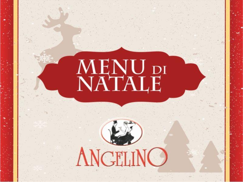 Pranzo di Natale da Angelino! Scopri il menu!