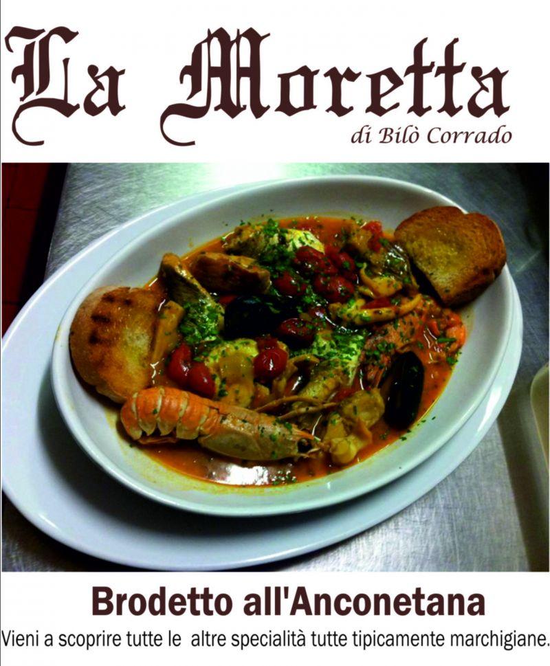Brodetto all'Anconetana;Trattoria La Moretta, Trattoria pesce Ancona; Bilo' Corrado;