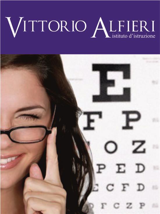 Istituto Vittorio Alfieri | Diploma di optometria
