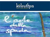 """Kèleuthos ti aspetta con il Workshop """"L'Arte della Spada"""". Partecipa!"""