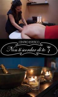 Centro Estetico Non Ti Scordar di Te - Massaggi Trattamenti Viso Trattamenti Corpo Trattamenti Benessere Manicure e tanto altro!