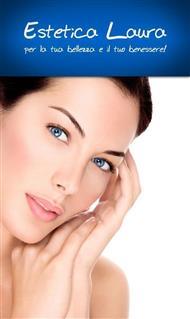 Estetica Laura - Trattamenti viso corpo pedicure manicure massaggi trucco semipermanente depilazione foto epilazione e tanto altro!