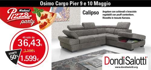 Dondi Salotti Calipso.Dondi Salotti Pizza Party A Ancona Sihappy