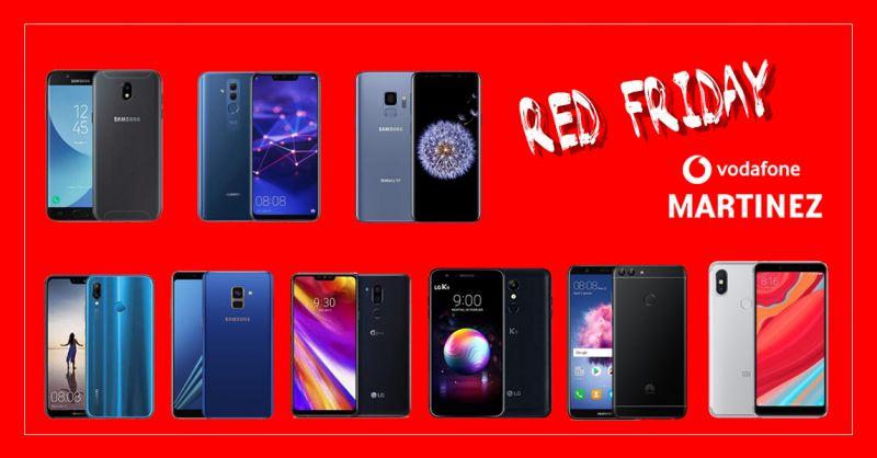 VODAFONE MARTINEZ offerta black friday smartphone trapani - promozione Red Friday Vodafone