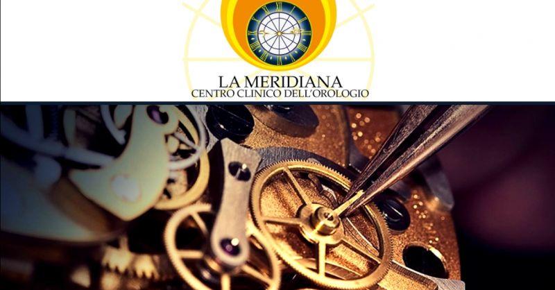 offerta centro specializzato riparazione orologi - occasione vendita migliori orologi di marca