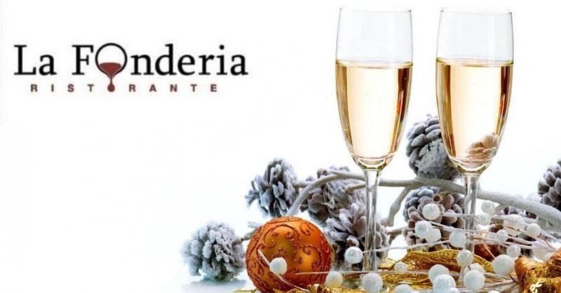 La Fonderia offerta menù di Capodanno - occasione cenone ultimo dell'anno ristorante terni
