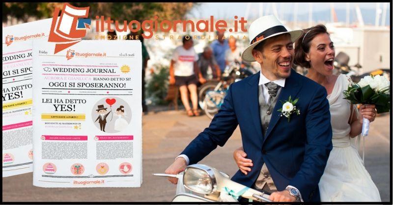 ILTUOGIORNALE.IT Occasione servizio online creazione giornale del matrimonio e ricorrenze