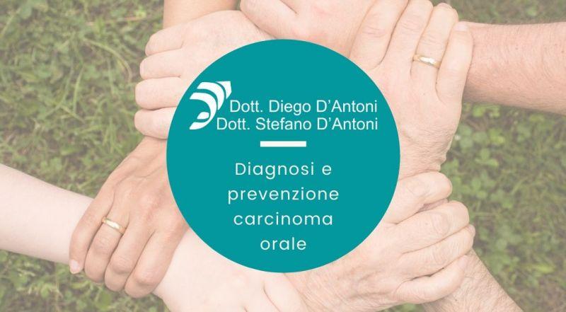 Offerta diagnosi e prevenzione carcinoma orale a Trento - Offerta diagnosi precoce del cancro orale