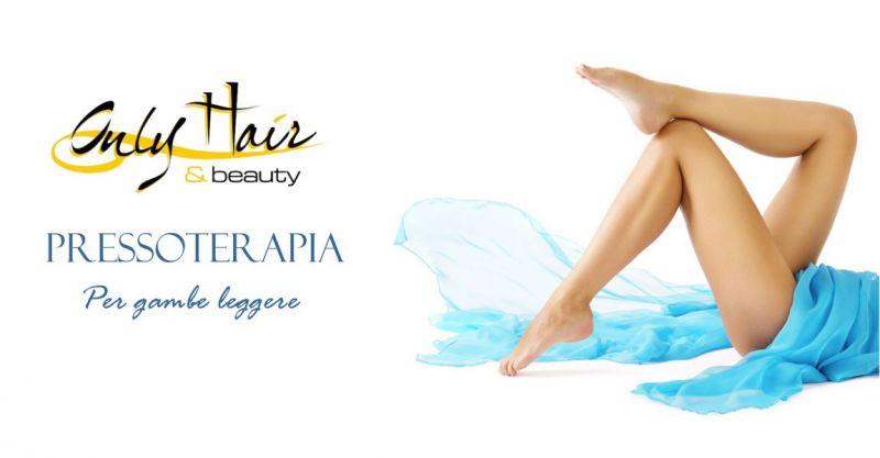 Centro estetico Only Hair & Beauty Arzachena - offerta trattamento pressoterapia drenaggio linfatico