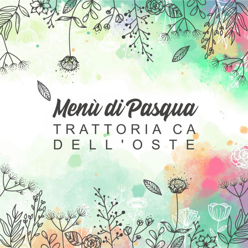 TRATTORIA CA DELL'OSTE offerta pranzo di pasqua - promozione casoncelli scarpinocc pasquali