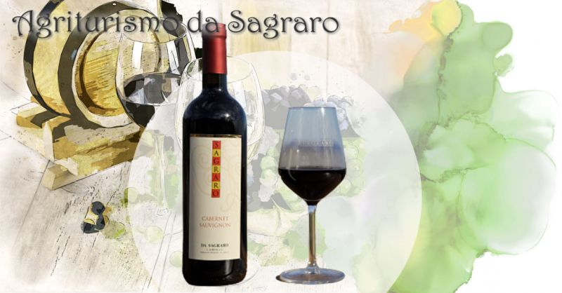 AGRITURISMO DA SAGRARO - Offerta produzione e vendita vino CABERNET SAUVIGNON dei Colli Berici