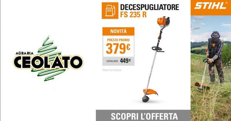 Offerta Vendita decespugliatore STIHL FS 235 R Vicenza - Occasione Decespugliatori a scoppio