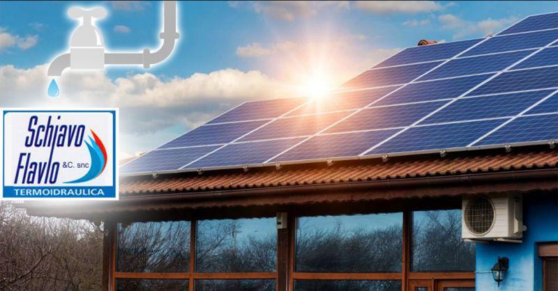 offerta Pannelli Solari Riscadamento Vicenza - occasione Manutenzione Fotovoltaico Vicenza