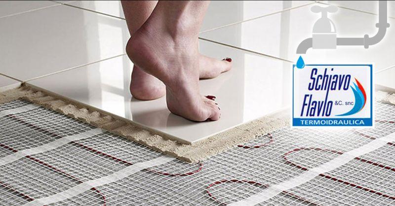 Offerta Riscaldamento a pavimento Vicenza - Occasione Realizzazione riscaldamento a Pavimento