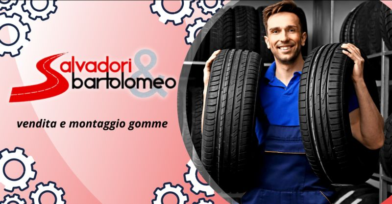 SALVADORI E BARTOLOMEO - Offerta vendita gomme con montaggio Ardea