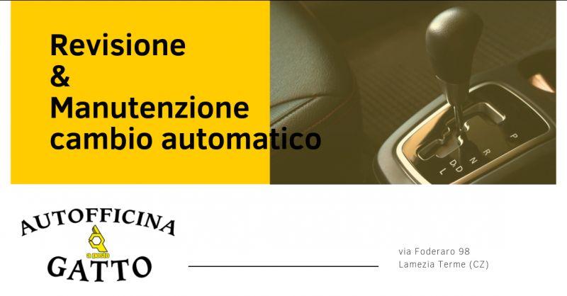 Autofficina gatto promozione tagliando cambio automatico catanzaro - offerta cambio automatico