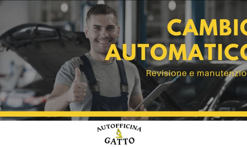 Autofficina gatto promozione controllo cambio automatico catanzaro