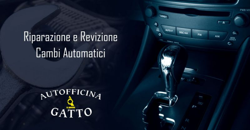 offerta revisione cambi automatici auto lamezia terme - promozione riparazione cambi automatici multimarca catanzaro
