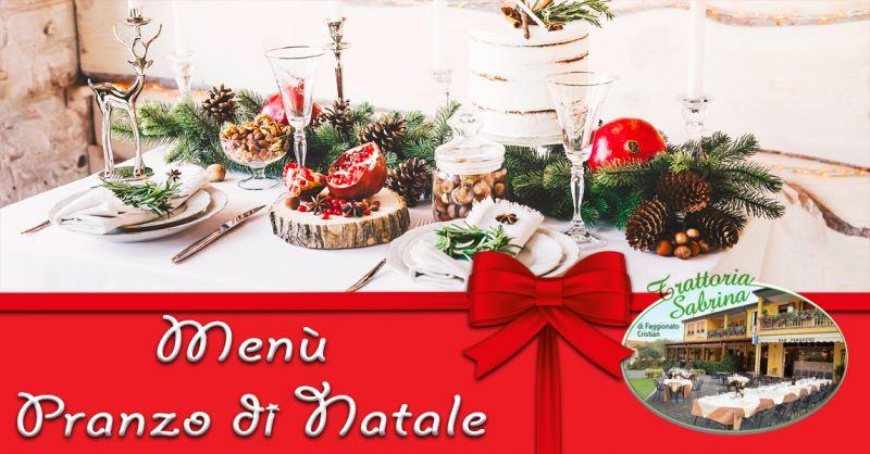 TRATTORIA SABRINA offerta pranzo di natale - occasione menù di natale ristorante tipico Vicenza