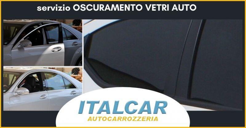 offerta servizio oscuramento vetri auto Siena - AUTOCARROZZERIA ITALCAR