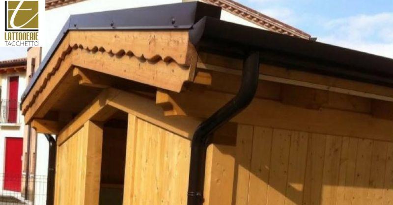 Lattonerie Tacchetto offerta grondaie per case in legno - occasione servizio montaggio grondaia