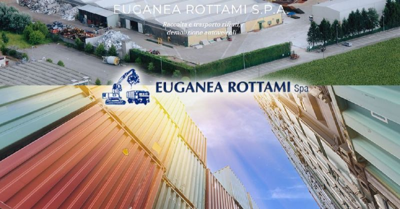EUGANEA ROTTAMI SPA PROMOZIONE SERVIZIO NOLEGGIO DI CASSONI E CONTAINER VICENZA