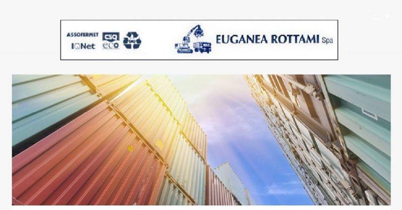 EUGANEA ROTTAMI SPA - OCCASIONE NOLEGGIO GRATUITO DI CASSONI E CONTAINER RACCOLTA ROTTAMI